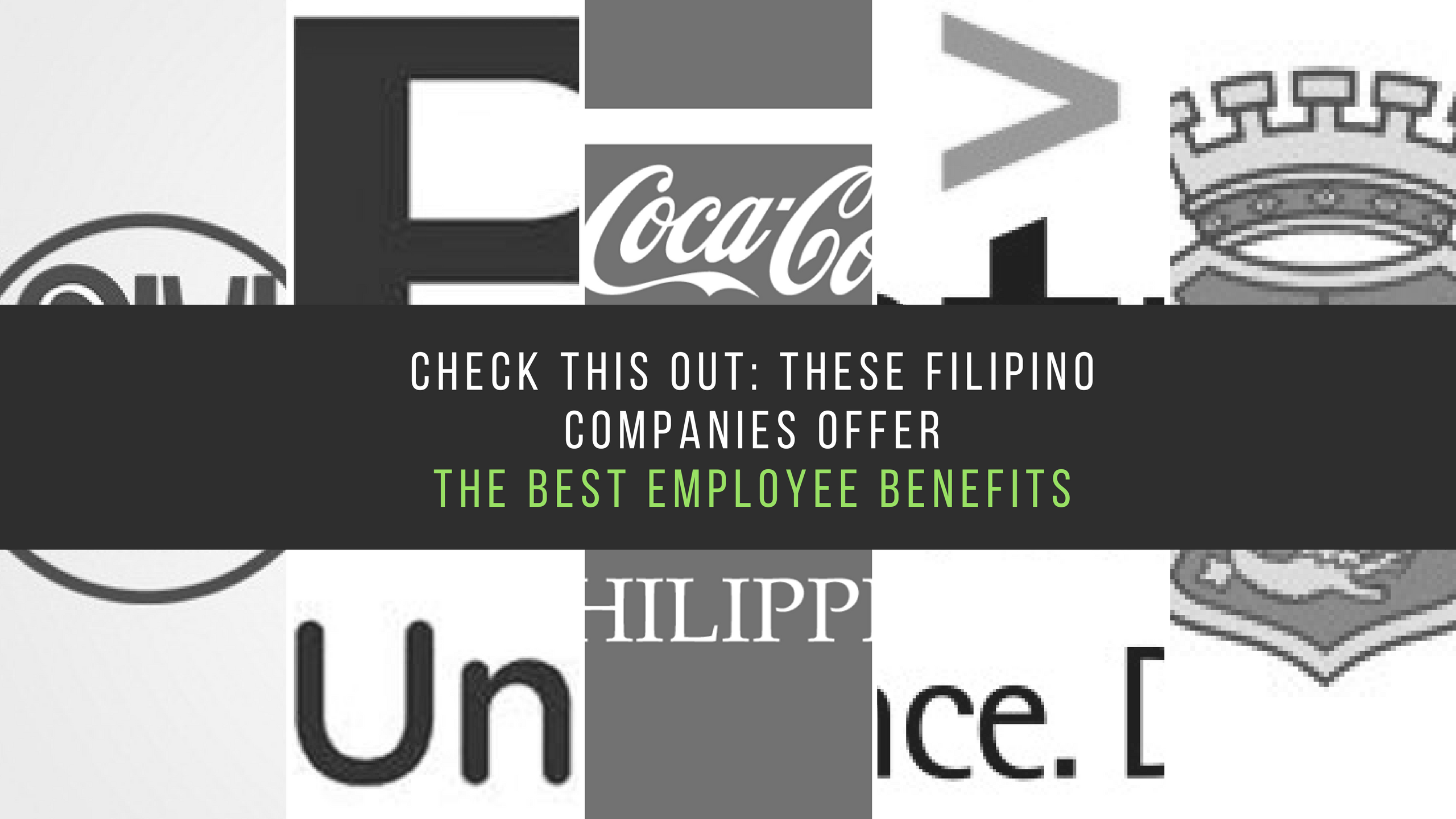 7 Filipino Companies That Will Offer You The Best Employee Benefits