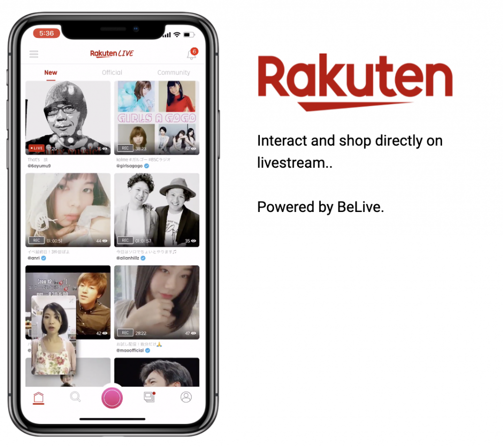 BeLive Technology powers Rakuten LIVE which hosts high quality live streams